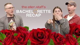 The Ellen Staff's 'Bachelorette Recap': Hannah's Mr. Right