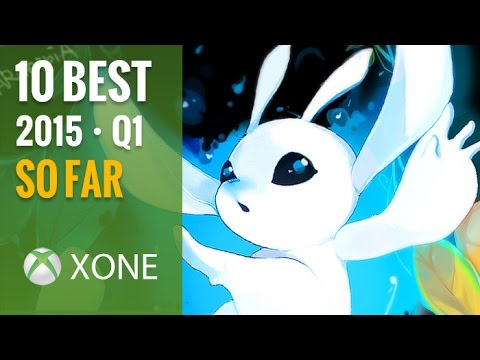 Top 10 Best Xbox One Games of 2015 So Far (1st Quarter)