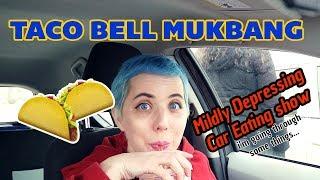 Taco Bell Mukbang - Car Eating Show