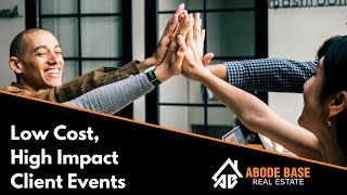 Puget Sound Real Estate Agent: 3 Low Cost Client Events