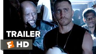 Southpaw Official Trailer #3 (2015) - Jake Gyllenhaal Boxing Drama HD