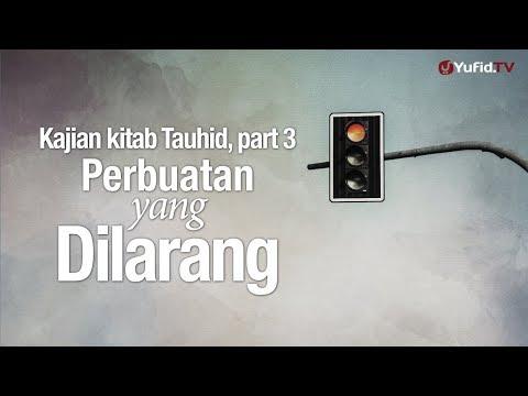 Ceramah Agama: Perbuatan yang Dilarang - Ustadz Lalu Ahmad Yani, Lc.