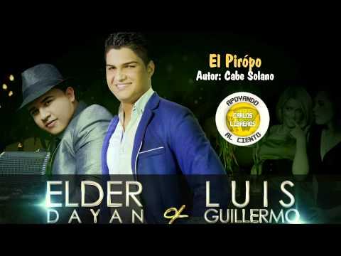 El Piropo - Elder Diaz y Luis Guillermo De La Hoz