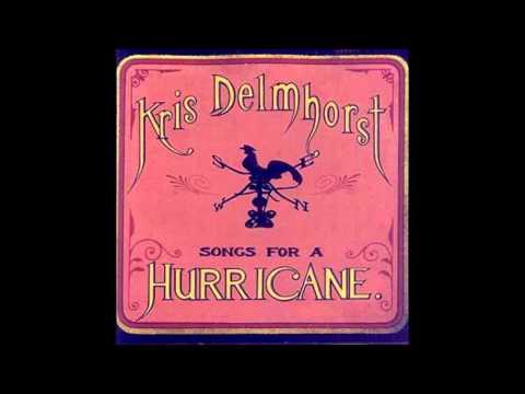 Kris Delmhorst - Hurricane