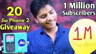 20 Jio Phone 2 Giveaway - 1 MILLION SUBSCRIBERS SPECIAL