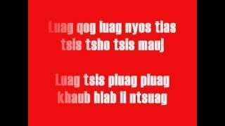 Hmong Song - Lub Neej Ntsuag