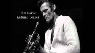 Chet Baker-Autumn Leaves