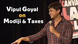 Vipul Goyal on Modiji and Taxes