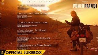Power Paandi - Official Jukebox