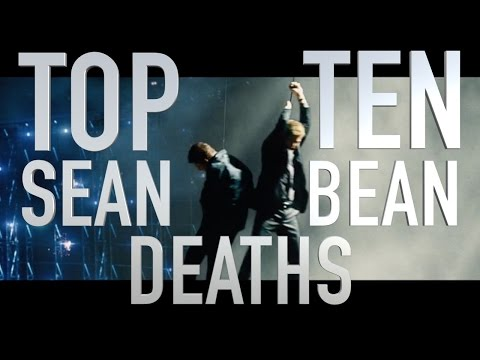 Top 10 Sean Bean Deaths (Quickie)