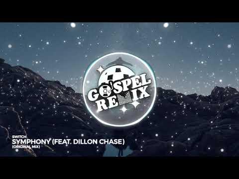 Switch -  Symphony Feat. Dillon Chase (Hip Hop Gospel)