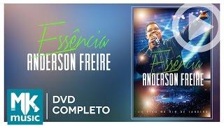 Baixar Anderson Freire - Essência (DVD COMPLETO)