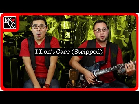 I Don't Care (Stripped) by RKVC