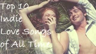 download lagu Top 10 Indie Love Songs Of All Time gratis