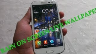 Samsung Galaxy S3 RAIN ON SCREEN LWP REVIEW