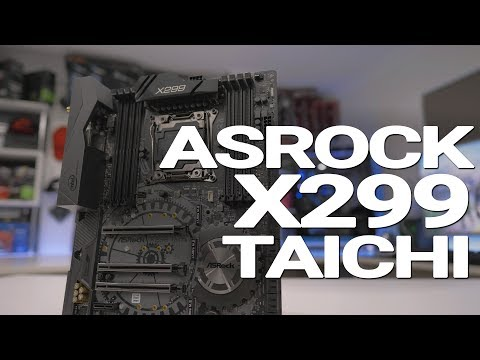 #0166 - ASRock X299 Taichi Review. The perfect X299 board?