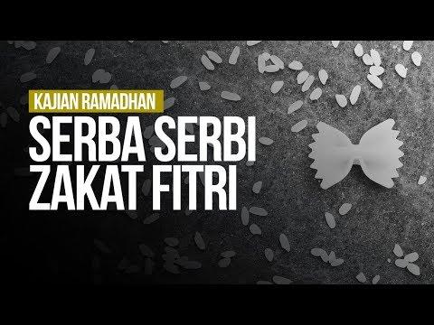 Serba Serbi Zakat Fitri - Ustadz Muhammad Hafizd Anshari
