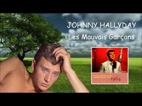 Johnny Hallyday - Les mauvais garçons