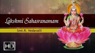 Sri Lakshmi Sahasranamam (Full) - Smt.R. Vedavalli