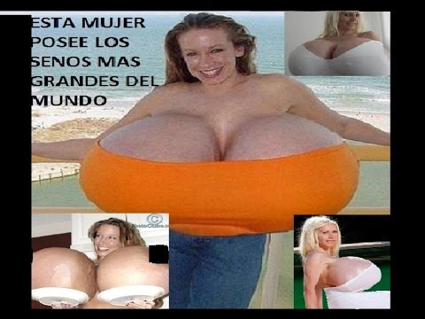 mujer con los seno mas grandes: