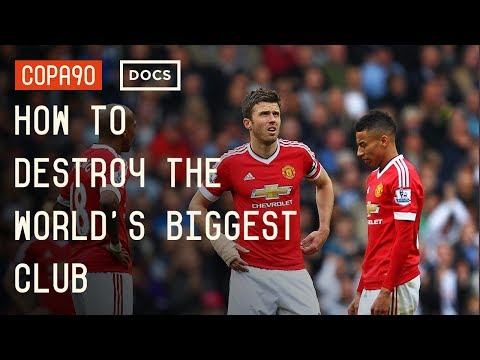 How To Destroy The World's Biggest Club -  Manchester United