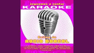 La Guirnalda (Karaoke Version) (Originally Performed By Rocío Durcal)