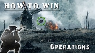 HOW TO WIN - Operations | Battlefield 1