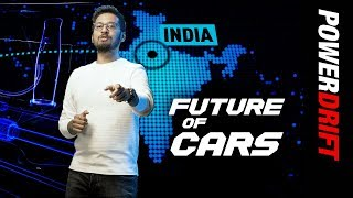 PowerDrift presents the Future of cars in India!