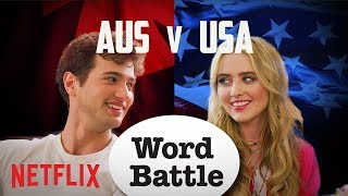 The Society Cast: AUS vs. USA Word Battle | Netflix