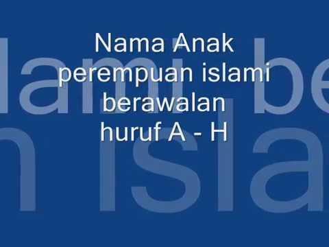 nama anak perempuan islami A - H