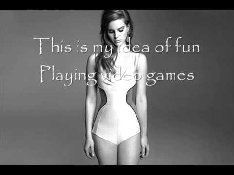 Lana Del Rey - Video Games Lyrics