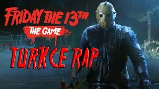 Friday The 13th: The Game Türkçe Rap