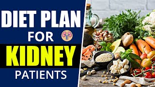 Diet Plan for Kidney Disease Patients | Kidney Expert and Treatment
