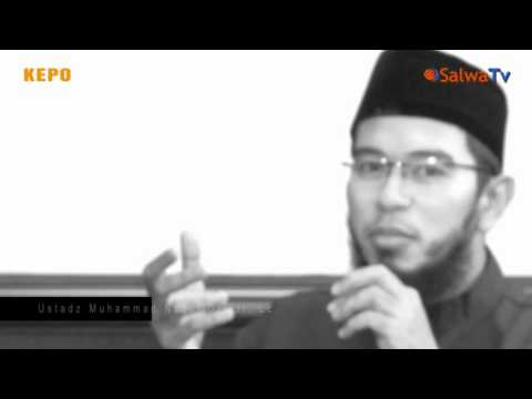 KEPO - Ustadz Muhammad Nuzul Dzikry,Lc