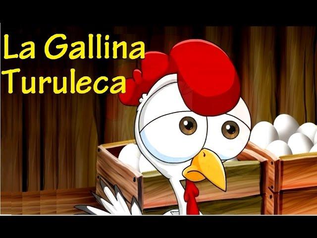 LA GALLINA TURULECA - CANCIONES INFANTILES -  con Letra