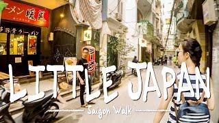 Saigon Walk: Little Japan, District 1, Ho Chi Minh City, Vietnam [4K]