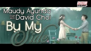 Maudy Ayunda Duet With David Choi By My Side Official Music Audio Hd