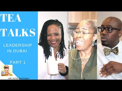 Tea Talks: Leadership in Dubai Part 1