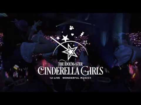 【予告】『THE IDOLM@STER CINDERELLA GIRLS 1stLIVE WONDERFUL M@GIC!!』