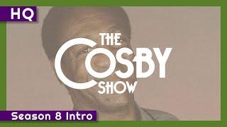 The Cosby Show (1984-1992) Season 8 Intro
