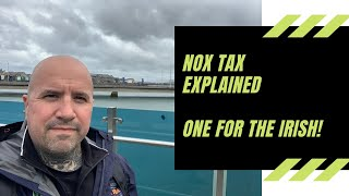 NOx Tax Explained! New Irish Nitrogen Oxide Emissions Charge Now in Effect 2020