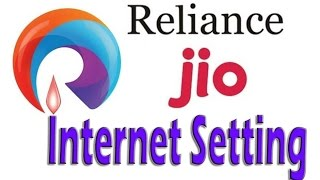 Reliance Jio 4G Internet Setting APN Setting