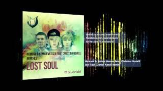 NoMosk & Roman Messer feat. Christina Novelli - Lost Soul (Daniel Kandi Remix)