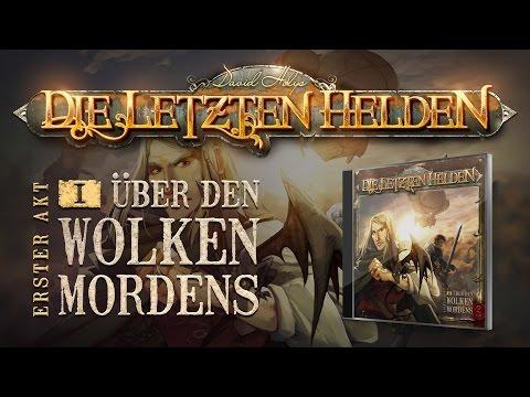 Die Letzten Helden (01) - Über den Wolken Mordens - Hörspiel komplett