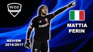 MATTIA PERIN | Genoa | Best Saves & Overall Goalkeeping |  2016/2017  (HD)