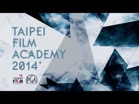 Taipei Film Academy: Filmmakers' Workshop - 2014 Highlights