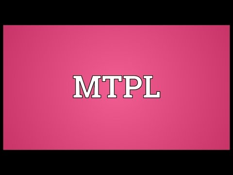 MTPL Meaning
