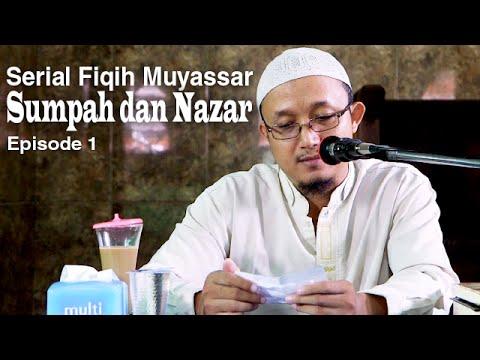 Fiqih Muyassar: Bab Sumpah dan Nazar 1 - Ustadz Aris Munandar
