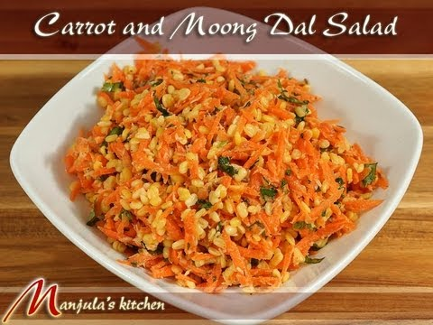Carrot and Moong Dal Salad Recipe by Manjula