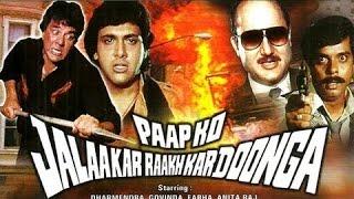 Paap Ko Jalakar Raakh Kar Doonga 1988 || Full Hindi Movie || Govinda, Dharmendra